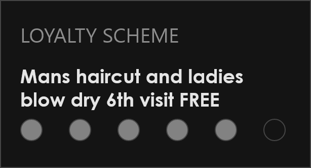 Hair salon loyalty scheme and gift vouchers